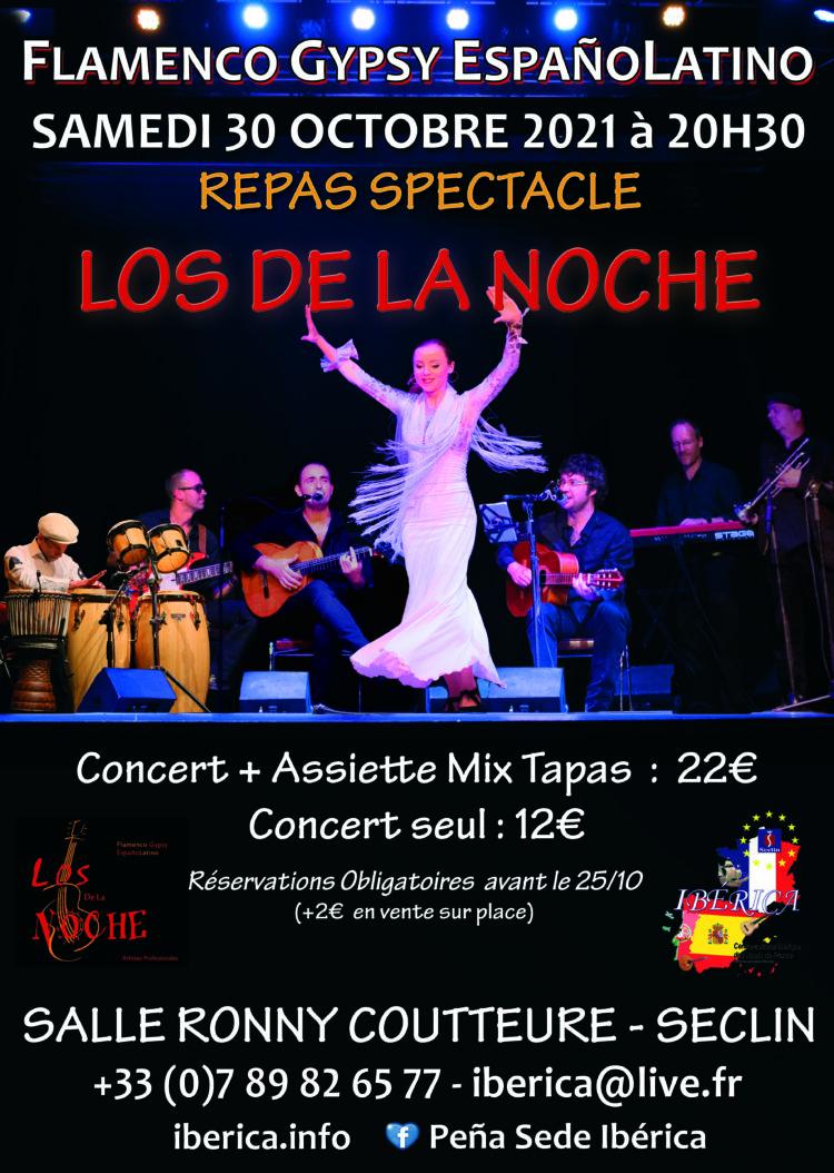 Concert Flamenco Gypsy ESpañol Latino Lille Seclin LOS DE LA NOCHE IBÉRICA Hauts de France